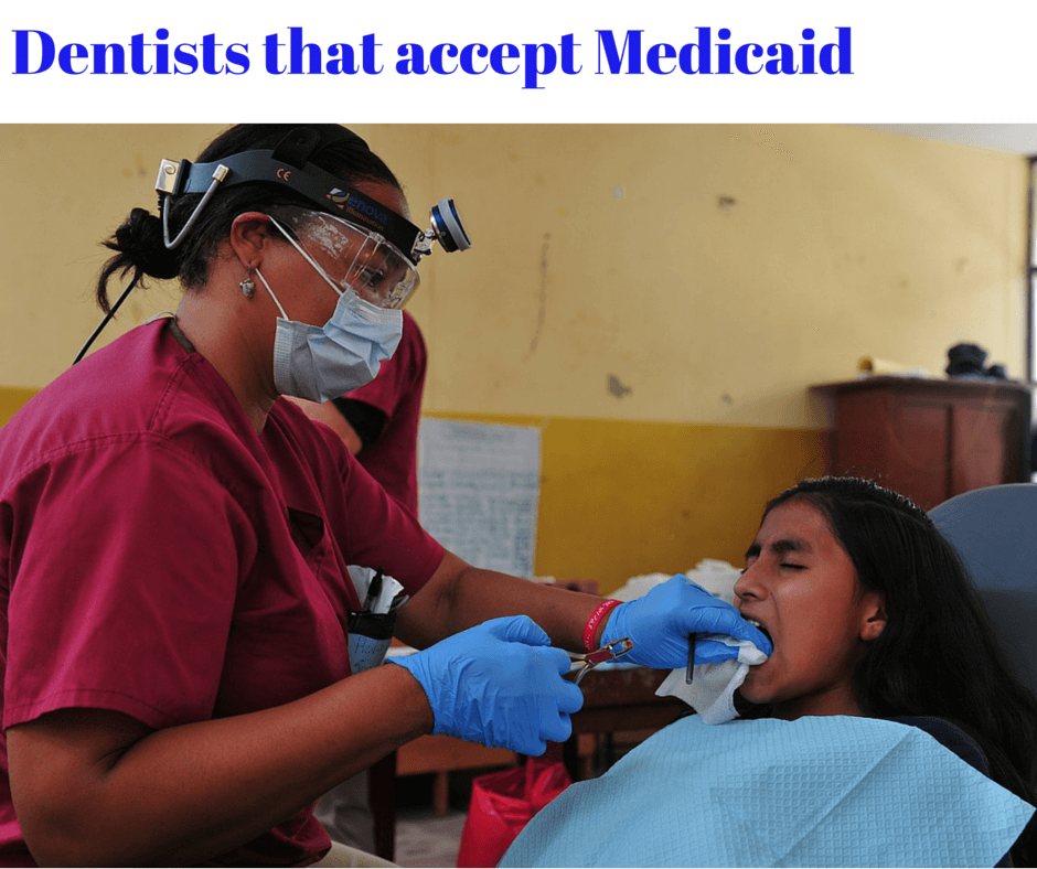 Dentist that accept Medicaid
