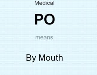 PO medical abbreviation
