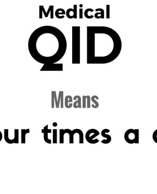 QID Medical Abbreviation