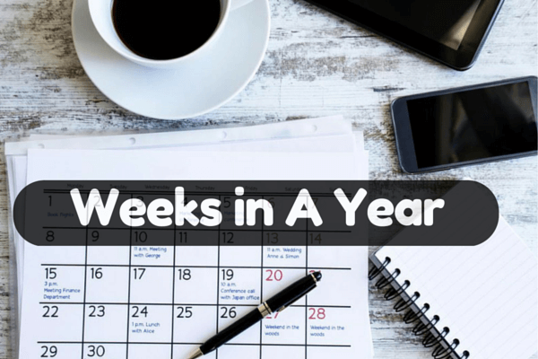 How Many Weeks In A Year
