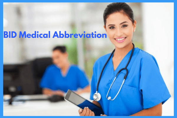 BID Medical Abbreviation - two times a day
